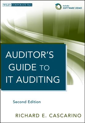 Auditor's Guide to It Auditing + Software Demo By Cascarino, Richard E.